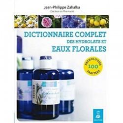 Dictionnaire complet des hydrolats