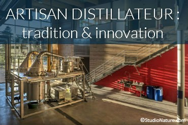 Artisan distillateur : tradition & innovation